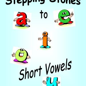 Spanish Steps - Stepping Stones to Short Vowels